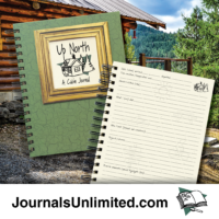 Up North, A Cabin Journal